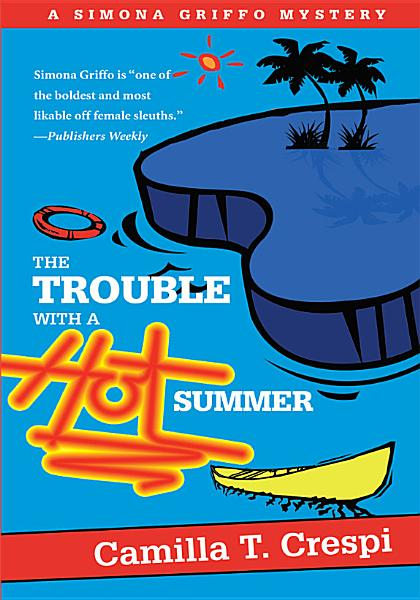Download The Trouble with a Hot Summer Book