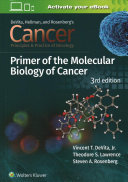 Cancer  Principles and Practice of Oncology Primer of Molecular Biology in Cancer PDF