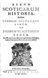 Rerum Scoticarum Historia