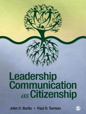 Leadership Communication as Citizenship