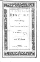 Hours at Home  a Popular Monthly of Instruction and Recreation PDF
