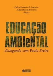 Educação ambiental: Dialogando com Paulo Freire
