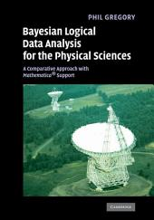Bayesian Logical Data Analysis for the Physical Sciences: A Comparative Approach with Mathematica® Support