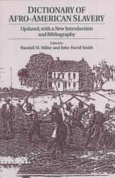 Dictionary Of Afro American Slavery Book PDF
