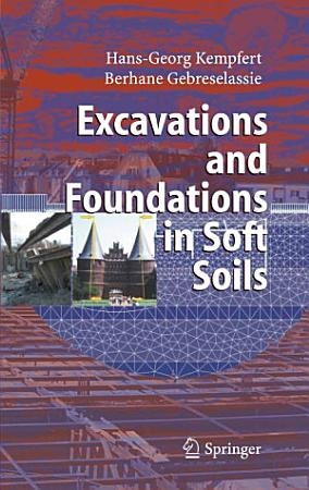 Excavations and Foundations in Soft Soils PDF