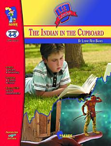 The Indian in the Cupboard Lit Link Gr  4 6 Book