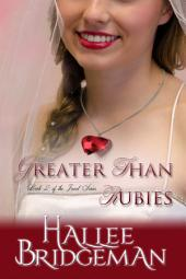 Greater Than Rubies (Christian Romance): Book 2 of the Jewel Series