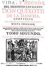 Vida, y hechos del ingenioso cavallero Don Quixote de la Mancha: Volumen 2