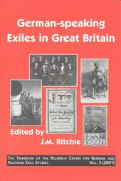German-speaking Exiles in Great Britain: Volume 3