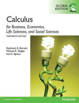 Calculus for Business  Economics  Life Sciences and Social Sciences  Global Edition PDF