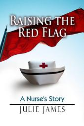 Raising the Red Flag