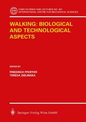 Walking: Biological and Technological Aspects