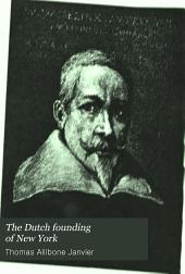The Dutch Founding of New York