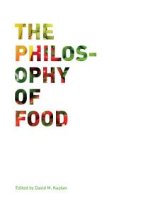 The Philosophy of Food Book