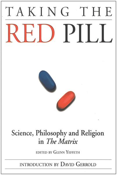 Download Taking the Red Pill Book