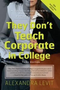 They Don t Teach Corporate in College  Third Edition PDF