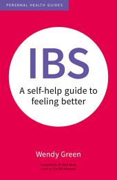 IBS: A Self-Help Guide to Feeling Better