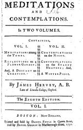 Meditations and Contemplations: In Two Volumes