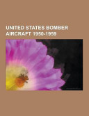 United States Bomber Aircraft 1950-1959