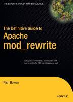 The Definitive Guide to Apache mod rewrite PDF