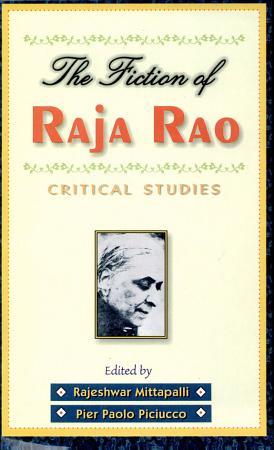 The Fiction of Raja Rao PDF