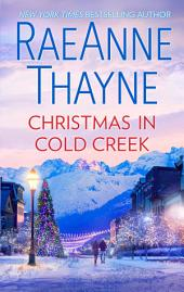 Christmas in Cold Creek: A Small Town Holiday Romance