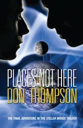 Places Not Here Book PDF
