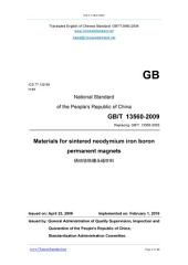 GB/T 13560-2009: Translated English of Chinese Standard. Buy true-PDF at www.ChineseStandard.net. (GBT 13560-2009, GB/T13560-2009, GBT13560-2009): Materials for sintered neodymium iron boron permanent magnets.