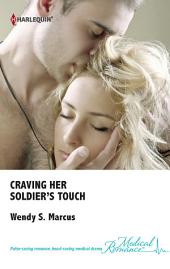 Craving Her Soldier's Touch