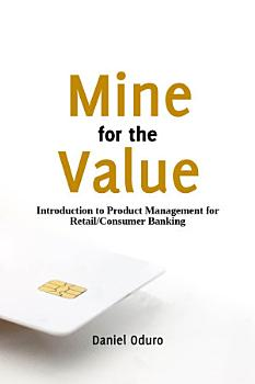 Mine Introduction to Product Management for Retail Consumer Banking PDF