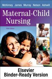Maternal-Child Nursing - E-Book: Edition 5