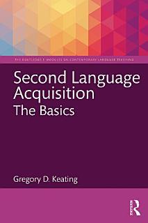 Second Language Acquisition  The Basics Book