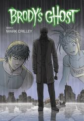 Brody's Ghost: Volume 6