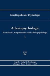 Enzyklop  die der Psychologie  Themenbereich D  Praxisgebiete  Wirtschafts   Organisations  und Arbeitspsychologie  Arbeitspsychologie PDF