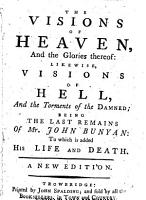 The Visions of Heaven  and the Glories Thereof PDF