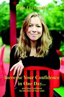Increase Your Confidence in One Day    and Stay Confident for the Rest of Your Life  PDF