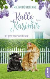 Kalle und Kasimir: Der geheimnisvolle Nachbar