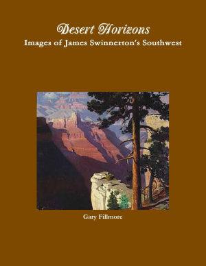 Desert Horizons images of James Swinnerton s Southwest PDF