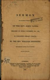 A Sermon on Occasion of the Death of the Rev. John Yates, Nov. 19, 1826 ...