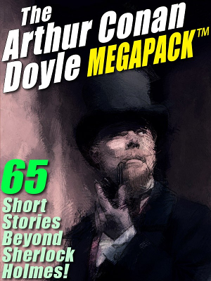 The Arthur Conan Doyle MEGAPACK    PDF