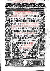 Hystoria ecclesiastica: ccclesiastica hystoria Eusebii Cefariensis ... Summa fide recognita, pristineq[ue] integritati restituta in lucem educta est cum indice principalium sententiarum ...