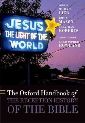 The Oxford Handbook of the Reception History of the Bible PDF