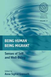 Being Human Being Migrant Book PDF