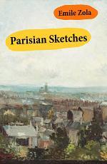 Parisian Sketches (Unabridged)