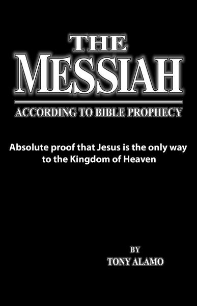 The Messiah According To Bible Prophecy