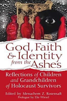 God  Faith   Identity from the Ashes