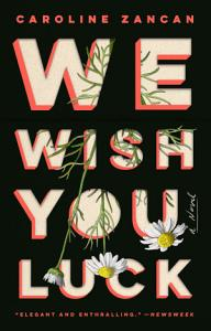 We Wish You Luck Book