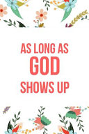 As Long As God Shows Up PDF