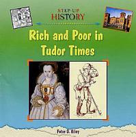 Rich and Poor in Tudor Times PDF