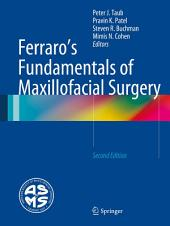 Ferraro's Fundamentals of Maxillofacial Surgery: Edition 2